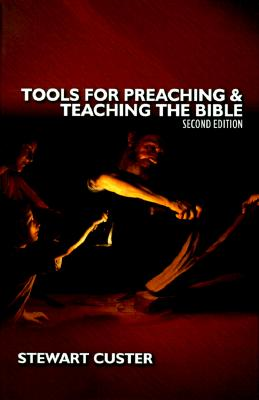 Tools/Preacing/Teaching the Bible - Custer, Stewart