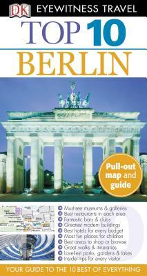 Top 10 Berlin - Scheunemann, Juergen, and DK Publishing, and Scheunemann, Joergen (Contributions by)