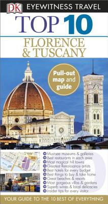 Top 10 Florence and Tuscany - Bramblett, Reid, and Lawrence, Alexandra (Contributions by)
