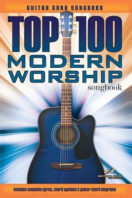 Top 100 Modern Worship Songs Guitar Book (Songbook) -