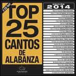 Top 25 Cantos De Alabanza 2014