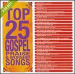 Top 25 Gospel Praise & Worship