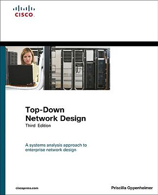 Top-Down Network Design - Oppenheimer, Priscilla