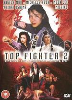 Top Fighter 2: Deadly China Dolls - Toby Russell