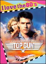 Top Gun [I Love the 80's Edition]