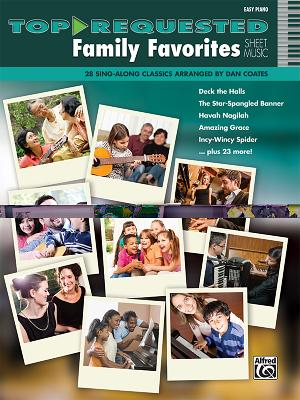 Top-Requested Family Favorites Sheet Music: 28 Sing-Along Classics - Coates, Dan