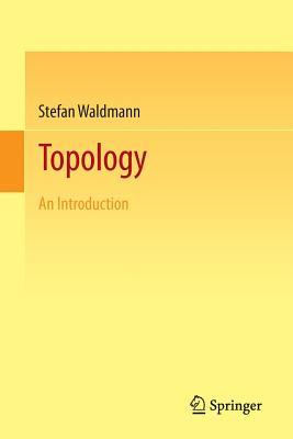 Topology: An Introduction - Waldmann, Stefan