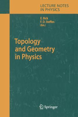 Topology and Geometry in Physics - Bick, Eike (Editor)