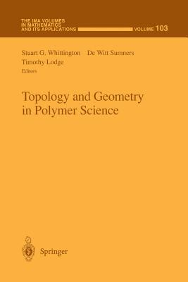 Topology and Geometry in Polymer Science - Whittington, Stuart G (Editor)