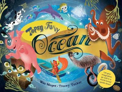 Topsy Turvy: Ocean - Magee, Wes, and Tucker, Tracey