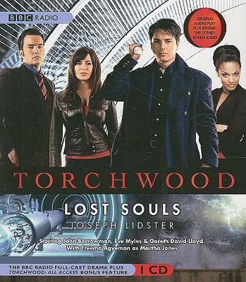 """Torchwood"": Lost Souls - Lidster, Joseph"