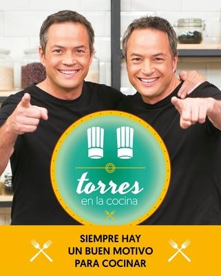 Torres En La Cocina (2)Las Mejores Recetas del Programa / Torres in the Kitchen: Las Mejores Recetas del Programa - Torres, Sergio