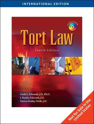 Tort Law for Legal Assistants - Edwards, Linda L., and Edwards, J. Stanley, and Wells, Patricia