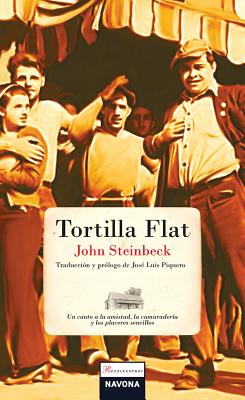 Tortilla Flat - Steinbeck, John, and Piquero, Jose Luis (Translated by)