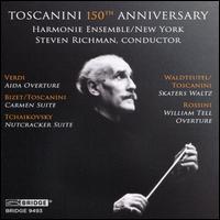 Toscanini 150th Anniversary - Arturo Toscanini (candenza); Harmonie Ensemble New York; Steven Richman (conductor)
