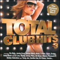 Total Club Hits, Vol. 3 - Various Artists-Mixed by DJ Skribble