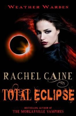Total Eclipse - Caine, Rachel