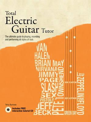 Total Electric Guitar Tutor - Burrows, Terry