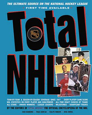 Total NHL: The Ultimate Source on the National Hockey League - Diamond, Dan (Editor)