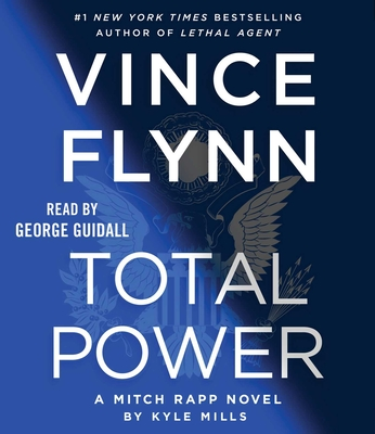 Total Power, 19 - Flynn, Vince, and Mills, Kyle, and Guidall, George (Read by)