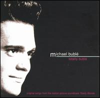 Totally Bublé - Michael Bublé