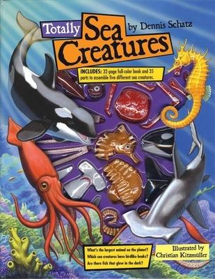 Totally Sea Creatures - Schatz, Dennis