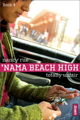 Totally Unfair - Rue, Nancy N