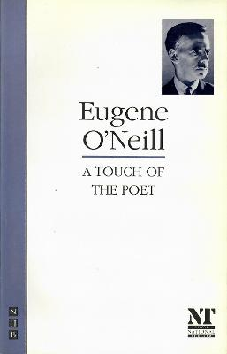 Touch of the Poet - O'Neill, Eugene Gladstone