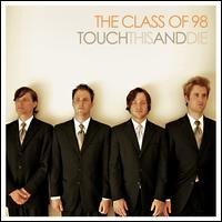 Touch This and Die! - The Class of '98