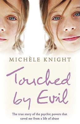 Touched by Evil - Knight, Michele
