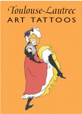 Toulouse-Lautrec Art Tattoos - Toulouse-Lautrec, Henri de, and Noble, Marty (Designer)