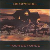 Tour de Force - .38 Special