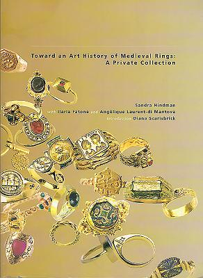 Towards an Art History of Medieval Rings - Various