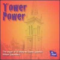Tower Power - Michael Nicholas (organ); William Saunders (organ)