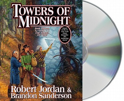 Towers of Midnight - Jordan, Robert, and Sanderson, Brandon, and Reading, Kate (Read by)