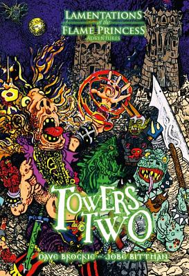 Towers Two - Lamentations, Of The Flame Princess (Creator)
