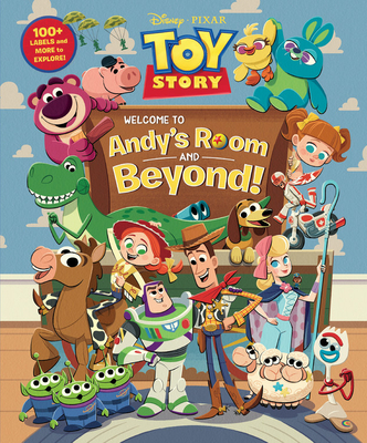 Toy Story: Welcome to Andy's Room & Beyond! - Disney Book Group