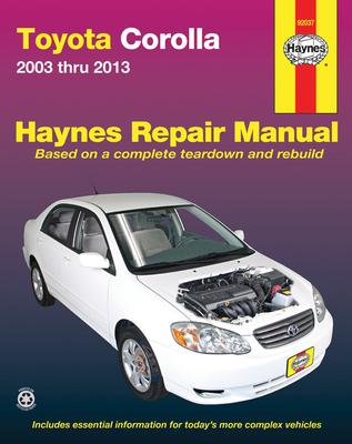 Toyota Corolla (03 - 13): 2003-13 - Haynes Publishing