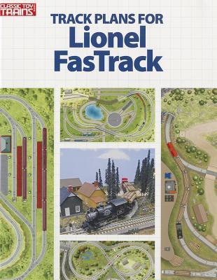 Track Plans for Lionel FasTrack - Rehberg, Randy (Editor)
