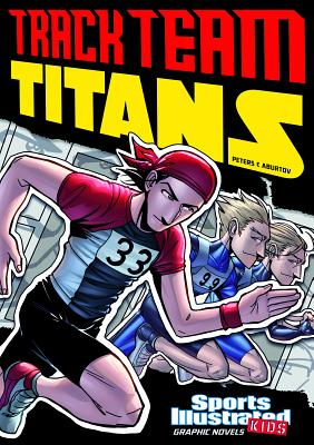 Track Team Titans - Cano, Fernando, and Peters, Stephanie True