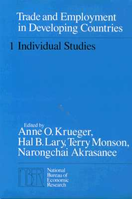 Trade and Employment in Developing Countries, Volume 1: Individual Studies - Krueger, Anne O, Professor (Editor)
