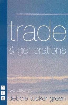 Trade & Generations - Green, Debbie Tucker