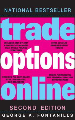 Trade Options Online - Fontanills, George A