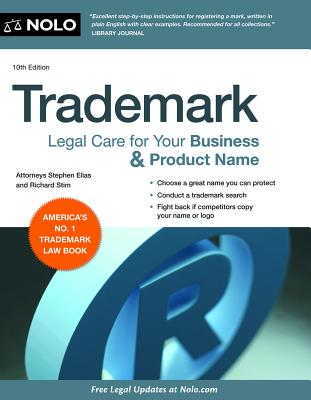 Trademark: Legal Care for Your Business & Product Name - Elias, Stephen, and Stim, Richard, Attorney