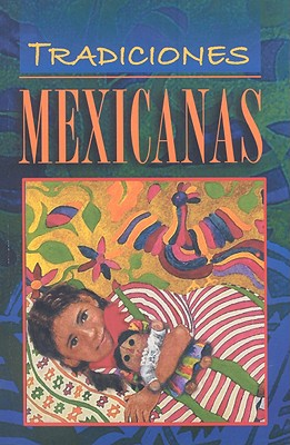 Tradiciones Mexicanas - Editorial Epoca (Creator)