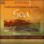Traditional & Popular Songs from Goa - Shangri-La Goa