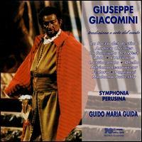 Tradizione e arte del canto - Giuseppe Giacomini (tenor); Symphonia Perusina Orchestra; Guido Maria Guida (conductor)