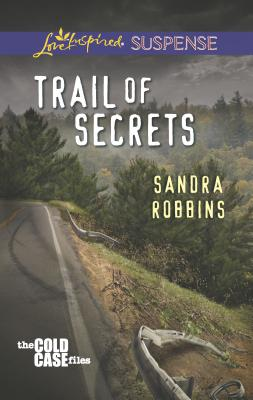 Trail of Secrets - Robbins, Sandra