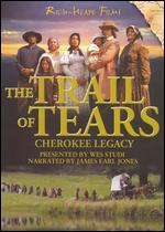 Trail of Tears: Cherokee Legacy - Chip Richie