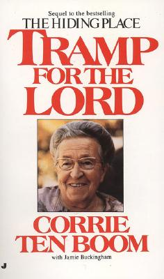 Tramp for the Lord - Ten Boom, Corrie